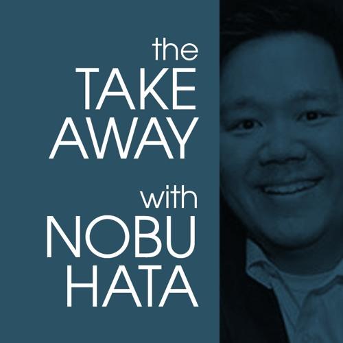 The Takeaway With Nobu Hata's avatar