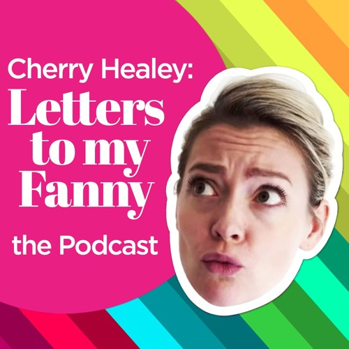 Cherry Healey: Letters To My Fanny Podcast's avatar