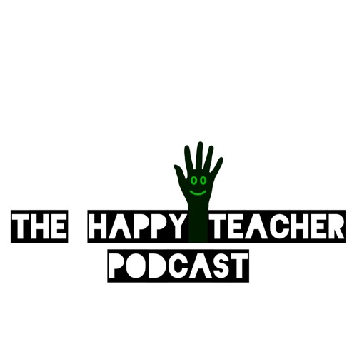 The Happy Teacher Podcast's avatar