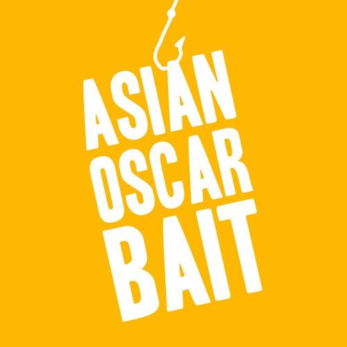Asian Oscar Bait's avatar