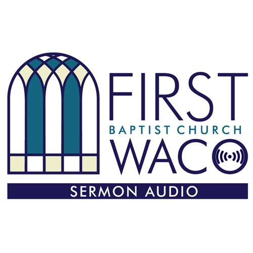 First Baptist Church Waco's avatar