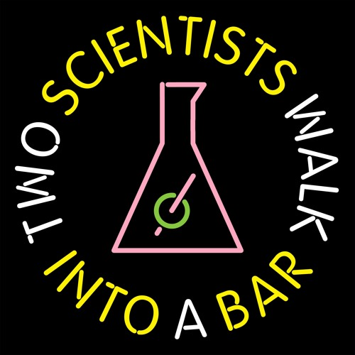 Two Scientists Walk Into a Bar's avatar