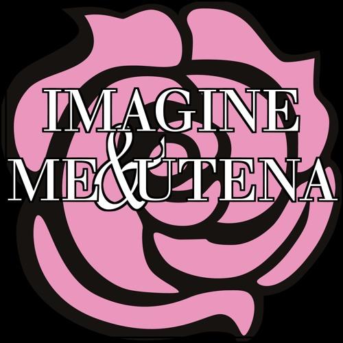 Imagine Me & Utena's avatar