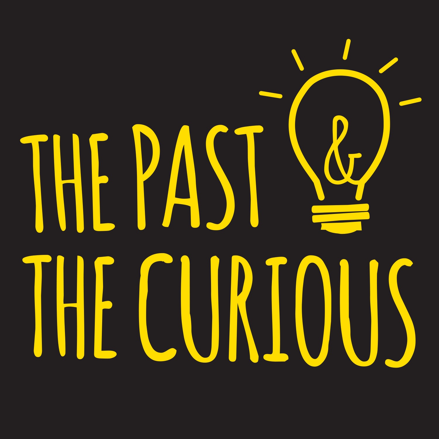 The Past and The Curious: A History Podcast for Kids and Families podcast
