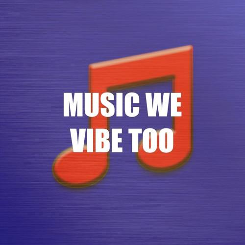 Music We Vibe Too's avatar