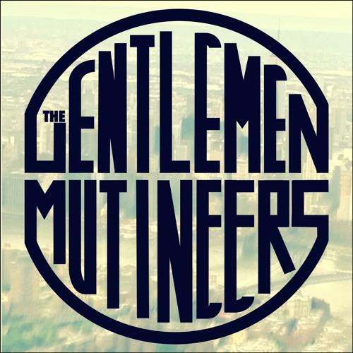 The Gentlemen Mutineers's avatar