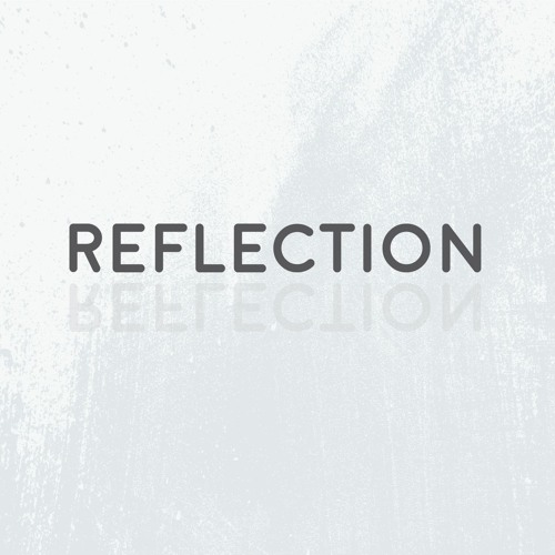 Reflection Podcast's avatar