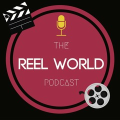 The Reel World Podcast