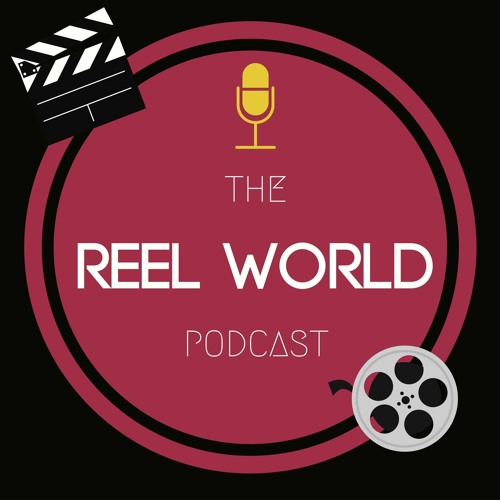 The Reel World Podcast's avatar