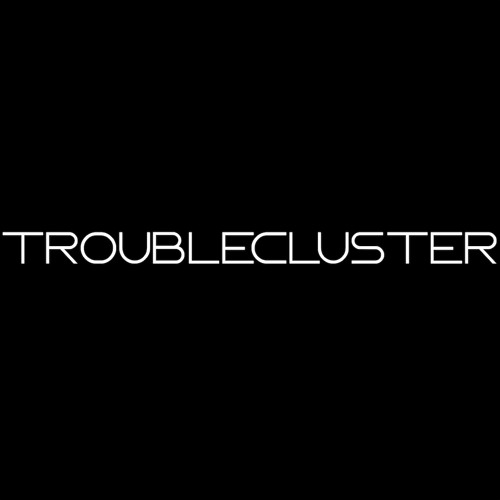 TROUBLECLUSTER's avatar