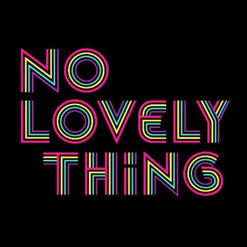 No Lovely Thing's avatar