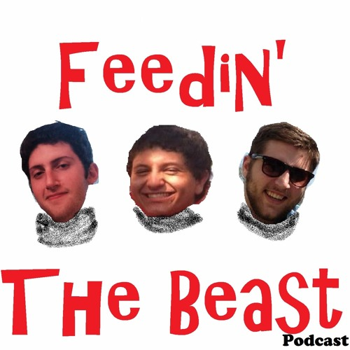 Feedin' The Beast Podcast's avatar