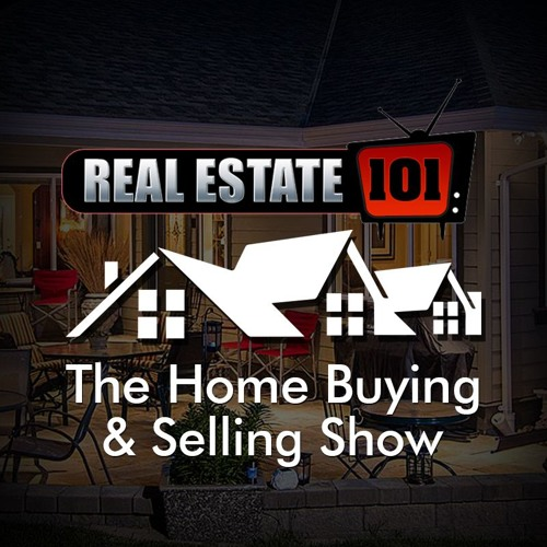 Real Estate 101: The Home Buying & Selling Show's avatar