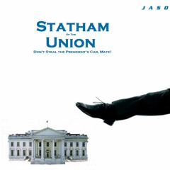 Statham of the Union
