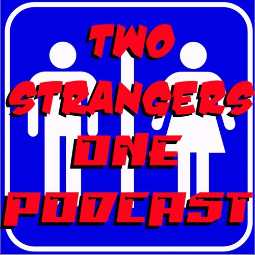 Two Strangers One Podcast's avatar