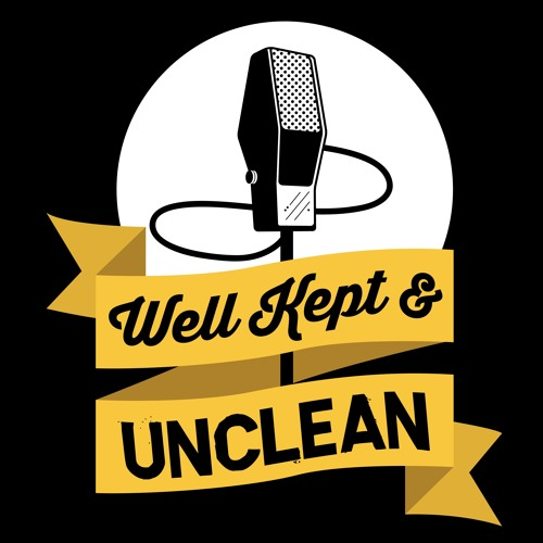 Well Kept & Unclean Comedy Podcast's avatar