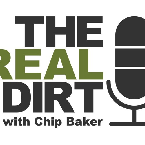 The Real Dirt with Chip Baker's avatar