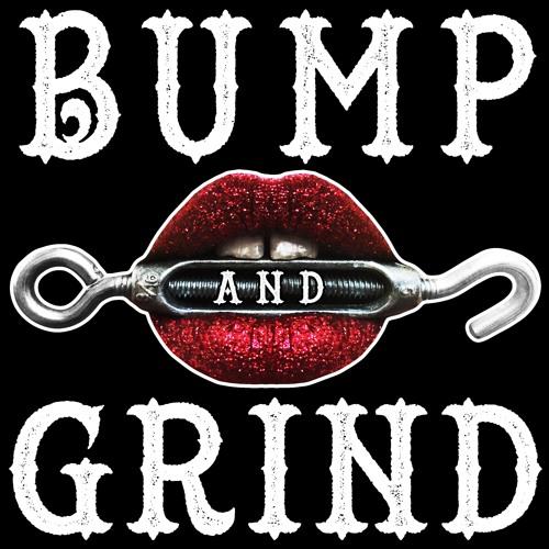 Bump And Grind's avatar