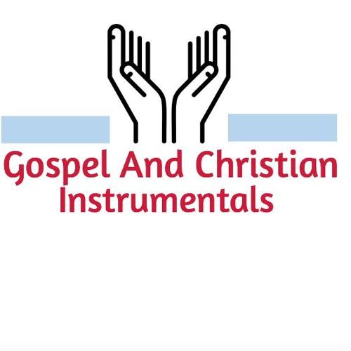 Gospel and Christian instrumentals's avatar