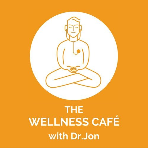 The Wellness Cafe with Dr. Jon's avatar