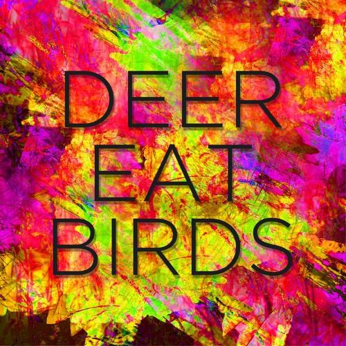 Deer Eat Birds's avatar
