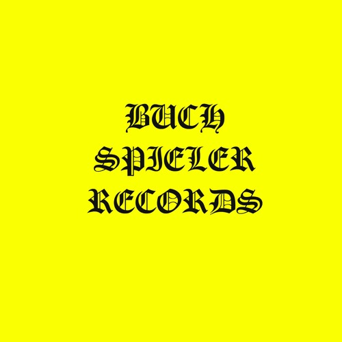 BUCH SPIELER RECORDS's avatar