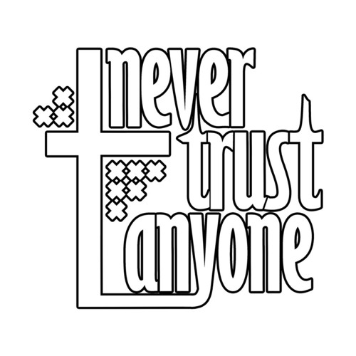 Never Trust Anyone's avatar