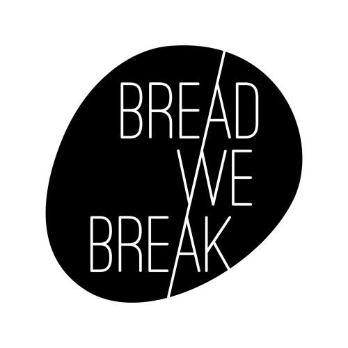 Bread We Break's avatar