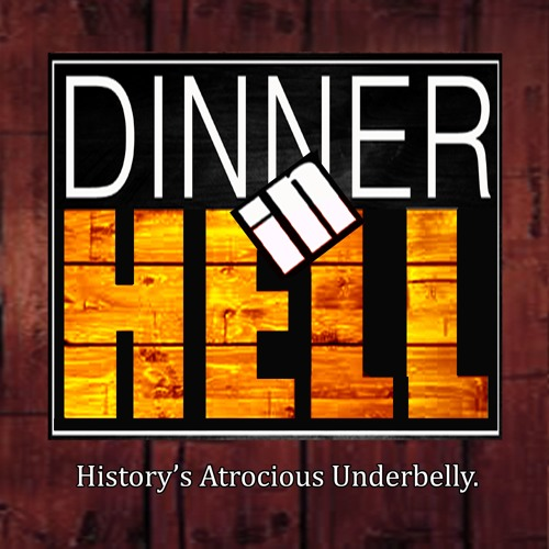 Dinner In Hell Podcast - <All Episodes on Youtube>'s avatar