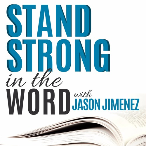 Stand Strong in the Word - Bible Study Podcast's avatar