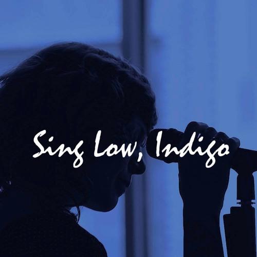 Sing Low Indigo's avatar