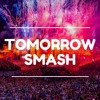 Tomorrow Smash