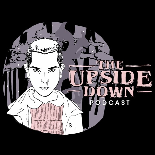 The Upside Down Podcast: A Stranger Things Podcast's avatar