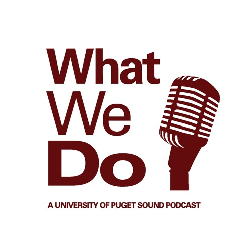 What We Do: A Puget Sound Podcast's avatar