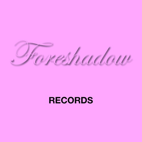 Foreshadowing Records's avatar