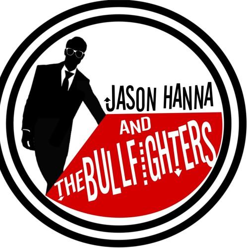 Jason Hanna & The Bullfighters's avatar