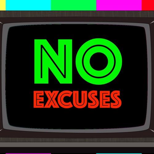 No Excuses's avatar