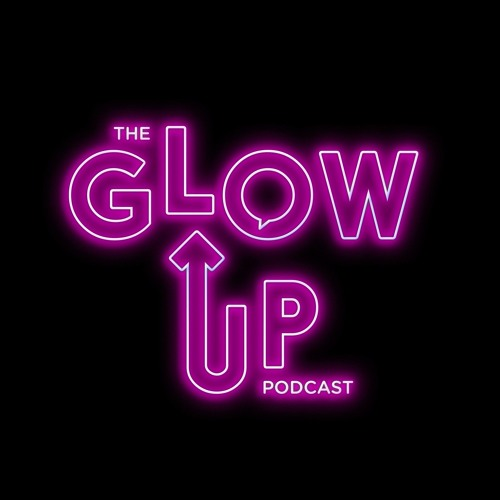 The Glow Up Podcast's avatar