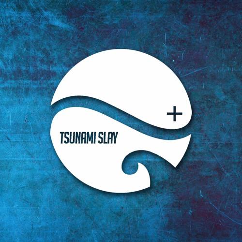Tsunami Slay's avatar