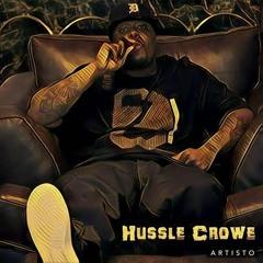 Hussle Crowe