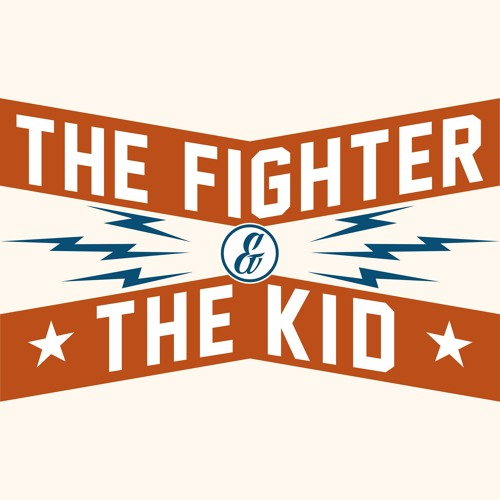 The Fighter & The Kid's avatar