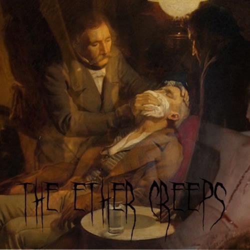 The Ether Creeps's avatar