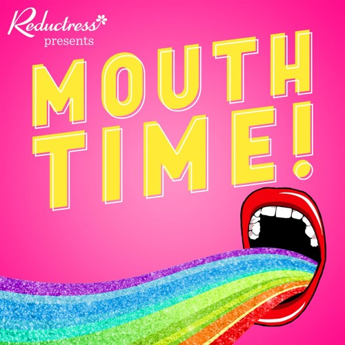 Mouth Time w/ Reductress's avatar