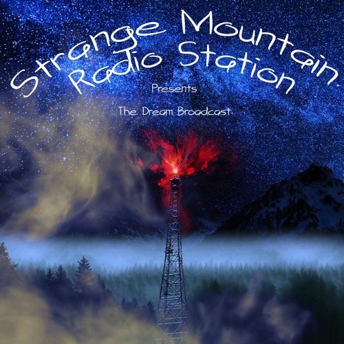 Strange Mountain Radio Station's Dream Broadcast's avatar