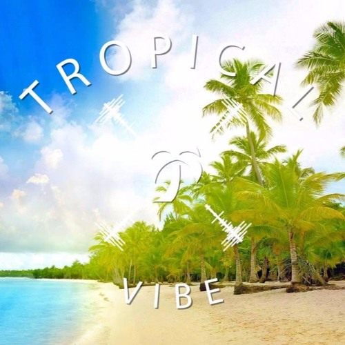 Tropical Vibe's avatar