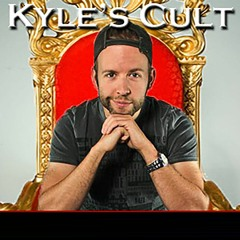 Kyle Cease: Kyle's Cult