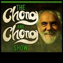 The Chong and Chong Show