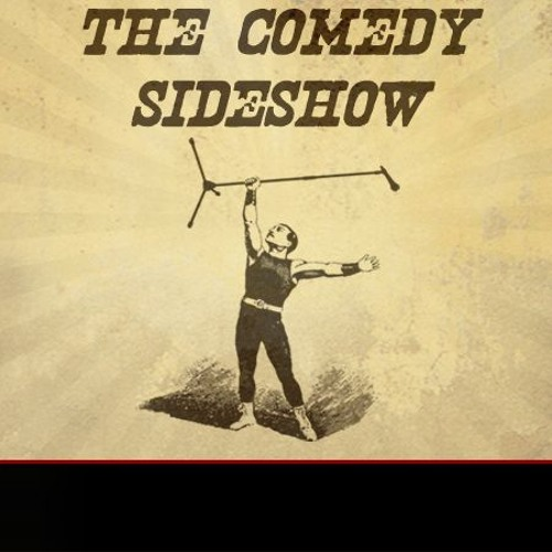 The Comedy Sideshow's avatar
