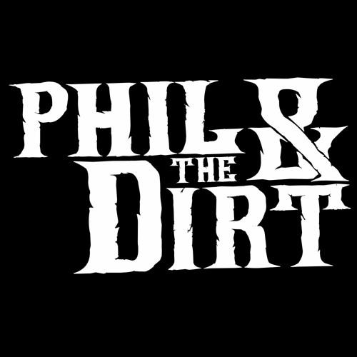 Phil & The Dirt's avatar