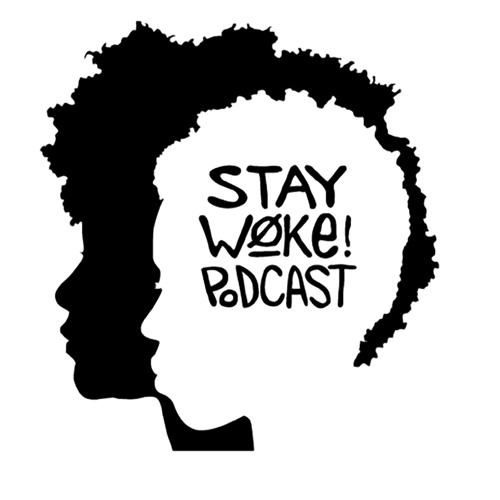 Stay Woke Podcast's avatar